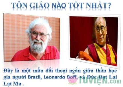 Tôn giáo nào tốt nhất? Câu trả lời của Đức Đạt Lai Lạt Ma làm nhà thần học thán phục